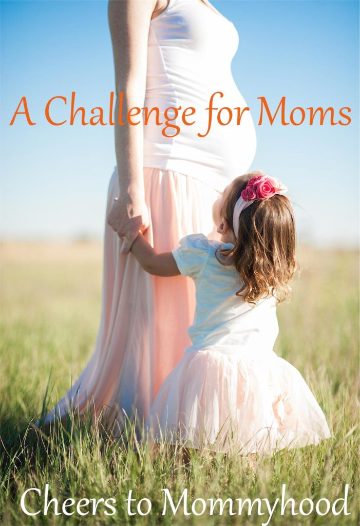 A Challenge for Moms Dreams and Caffeine