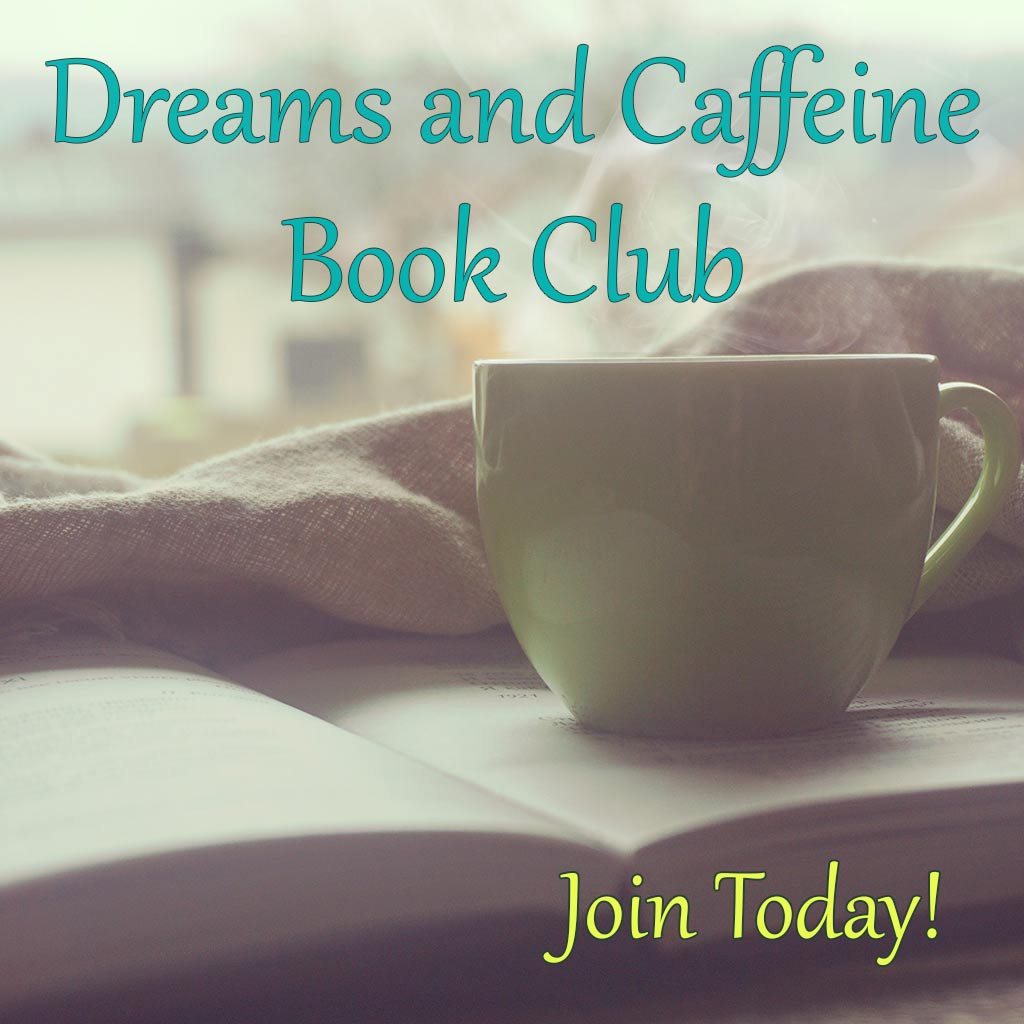 Dreams and Caffeine Book Club