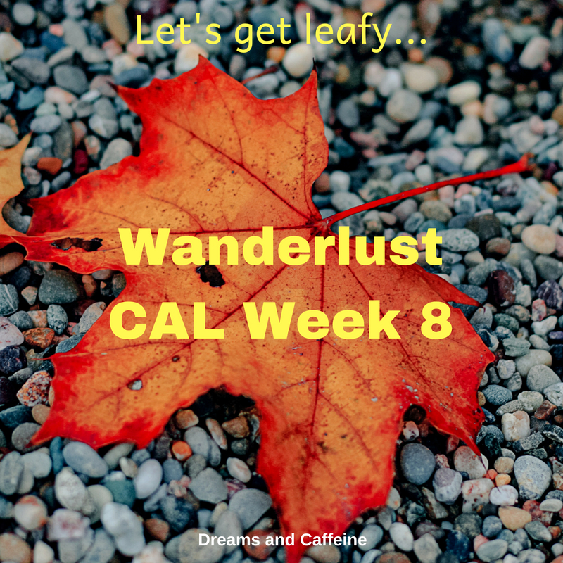 Wanderlust CAL Week 8