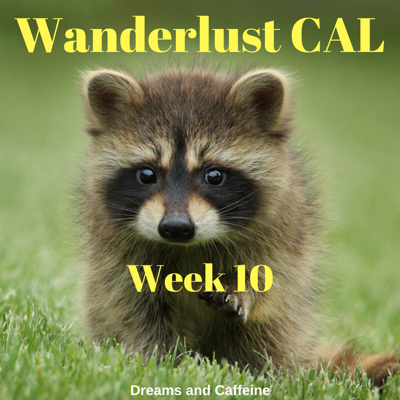 Wanderlust CAL Week 10