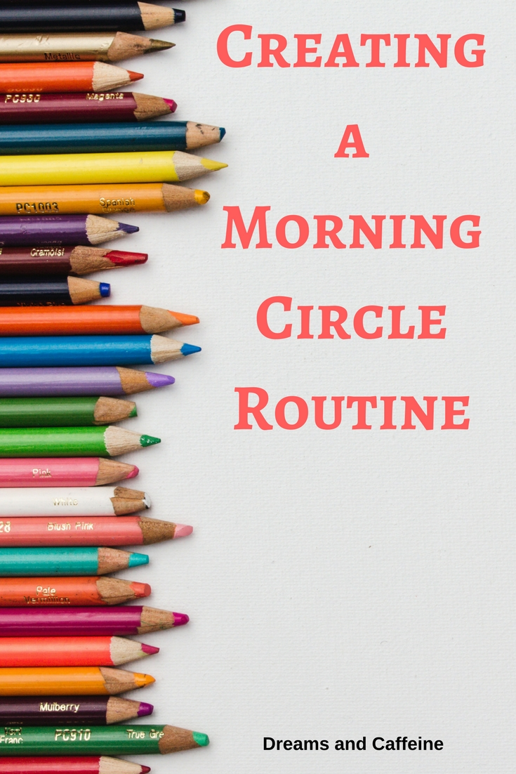 Creating a Morning Circle Routine