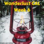 Wanderlust CAL Week 6