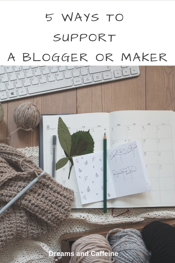 5 Ways to Support a Blogger or Maker