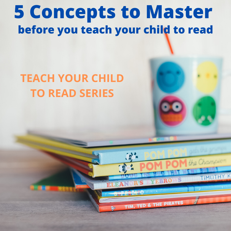 5 Concepts to Master before teaching your child to read